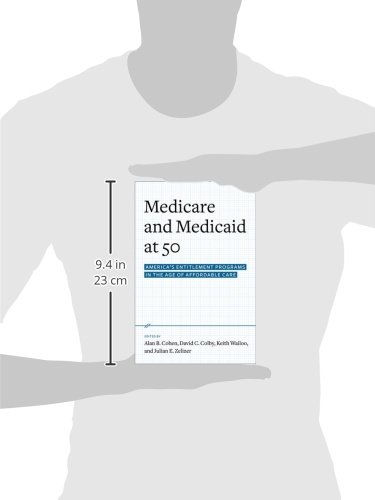 Medicare and Medicaid at 50: America's Entitlement Programs in the Age of Affordable Care - medicalbooks.filipinodoctors.org