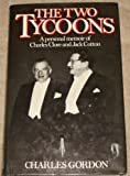 The Two Tycoons, Charles Gordon, 0241112567