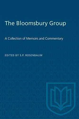The Bloomsbury Group: A Collection of Memoirs and Commentary (Heritage) from Brand: University of Toronto Press, Scholarly Publishing Division