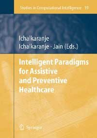 Download Intelligent Paradigms for Assistive and Preventive Healthcare PDF