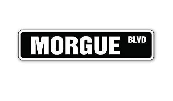 Amazon.com : New Plastic Street Sign Great Morgue Street Sign Dead ...