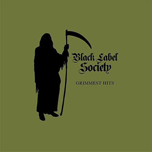 Grimmest Hits - Wylde Society Zakk Black Label