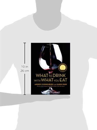 What-to-Drink-with-What-You-Eat-The-Definitive-Guide-to-Pairing-Food-with-Wine-Beer-Spirits-Coffee-Tea-Even-Water-Based-on-Expert-Advice-from-Americas-Best-Sommeliers
