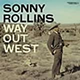 Way Out West by Rollins, Sonny (2005-12-19)