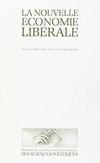 La nouvelle économie libérale par Claude Meidinger