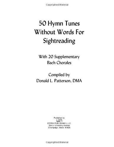 Sight Choral Reading (50 Hymn Tunes Without Words for Sightreading: With 20 Supplementary Bach Chorales)