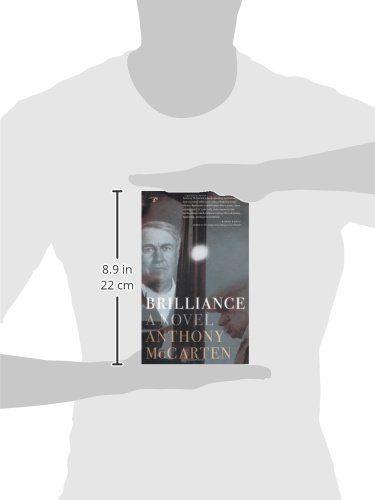 Amazon Brilliance A Novel 9780986000751 Anthony Mccarten Books