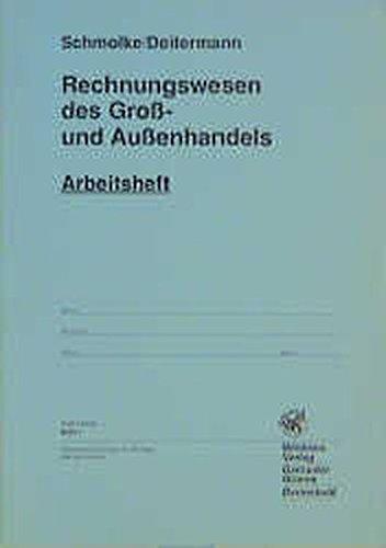 Rechnungswesen des Groß- und Außenhandels: Arbeitsheft, übereinstimmend ab 24. Auflage des Schülerbuches