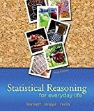 img - for Statistical Reasoning for Everyday Life 3RD EDITION book / textbook / text book