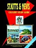 Saint Kitts and Nevis Country Study Guid, Usa Ibp, 0739729144