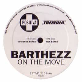 BARTHEZZ / ON THE MOVE (REMIXES)