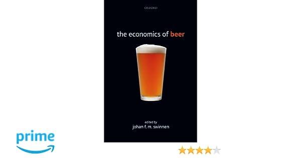 The economics of beer johan f m swinnen  amazon