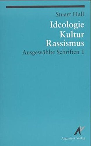Ausgewählte Schriften / Ideologie, Kultur, Rassismus (Argument Classics)