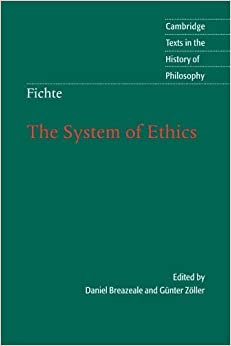 Book Fichte: The System of Ethics (Cambridge Texts in the History of Philosophy) by Johann Gottlieb Fichte (2005-12-12)