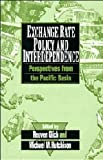 Exchange Rate Policy and Interdependence : Perspectives from the Pacific Basin, , 0521461103