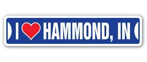 Hammond Construction Box (3 Pack: I LOVE HAMMOND, INDIANA Custom Street Signs- Sticker - Construction Toolbox, Hardhat, Lunchbox, Helmet, Mechanic, Luggage, Skateboard, Surfboard, Bumper)
