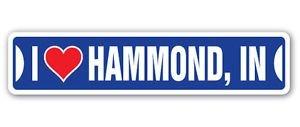 Hammond Construction Box (3 Pack: I LOVE HAMMOND, INDIANA Custom Street Signs- Sticker - Construction Toolbox, Hardhat, Lunchbox, Helmet, Mechanic, Luggage, Skateboard, Surfboard, Bumper)