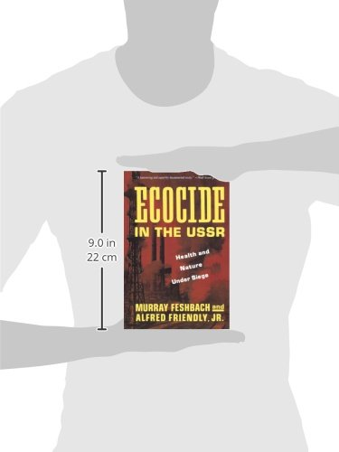 Ecocide in the USSR  Health And Nature Under Siege  Murray Feshbach   9780465017812  Amazon.com  Books dad5c5a14