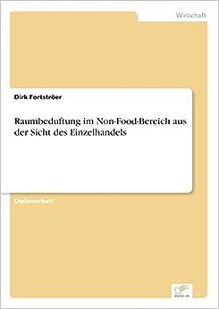 Raumbeduftung im Non-Food-Bereich aus der Sicht des Einzelhandels (German Edition)