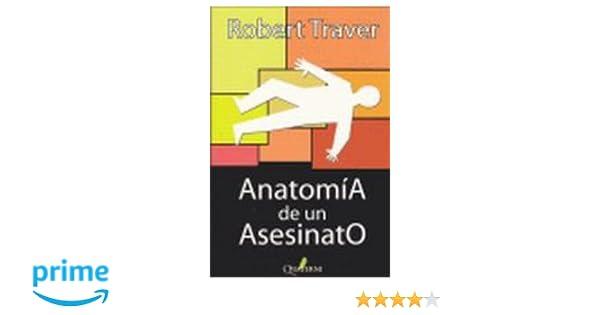 Anatomia De Un Asesinato (Novela Policiaca): Amazon.es: Robert ...
