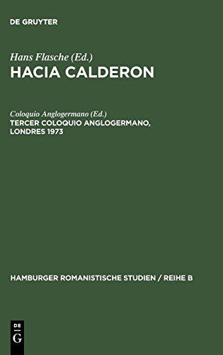 Tercer coloquio anglogermano, Londres 1973 (Hamburger Romanistische Studien / Reihe a) (Spanish Edition) [Coloquio Anglogermano <03> - Hans Flasche] (Tapa Dura)