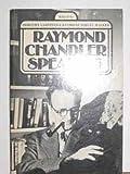 Raymond Chandler Speaking, Raymond Chandler, 039525017X