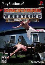 Backyard Wrestling: Don't Try This at Home (2009) (Video Game)