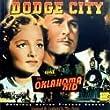 Dodge City / The Oklahoma Kid