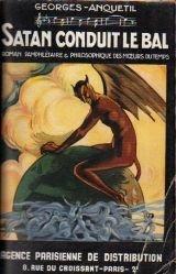 Satan conduit le bal par Georges Anquetil