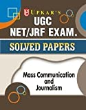 UGC NET/JRF Exam Solved Papers Mass Communication and Journalism