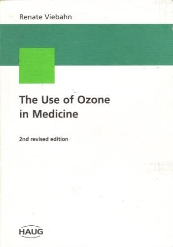 The Use of Ozone in Medicine: A Practical Handbook