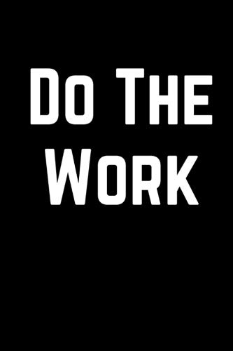 - Do The Work: 100 Page Lined Journal Paper Notebook for Friends & Coworkers  Inspiring Note Taking Book   Christmas Santa Gift