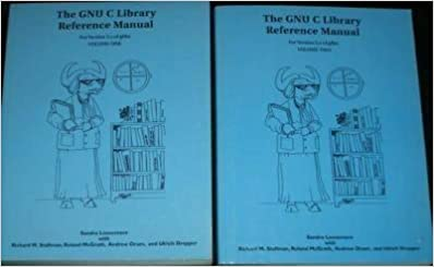 Gnu C Library Reference Manual for Version 2: Roland McGrath