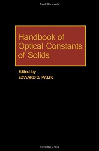 Handbook of Optical Constants of Solids, Vol. 1 (Academic Press Handbook)