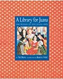 A Library for Juana%3A The World of Sor