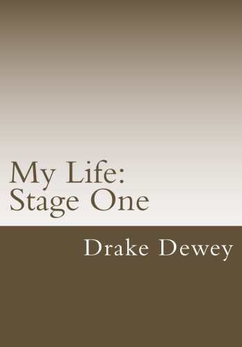 My Life: Stage 1