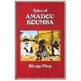 img - for Tales of Amadou Koumba (Longman African Classics) by Birago Diop (1988-01-03) book / textbook / text book