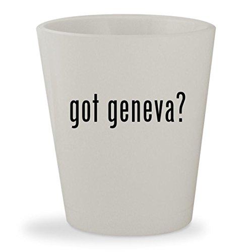 got geneva? - White Ceramic 1.5oz Shot Glass (Geneva Sound System Model)