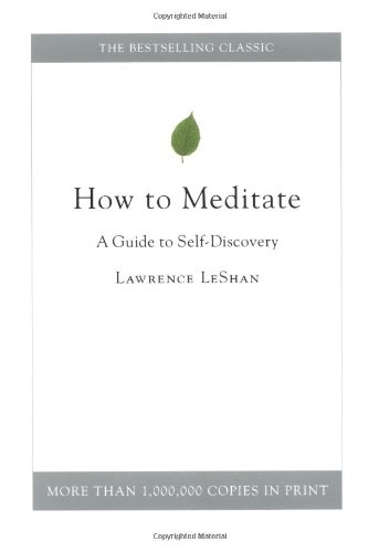 Download How to Meditate: A Guide to Self-Discovery ebook