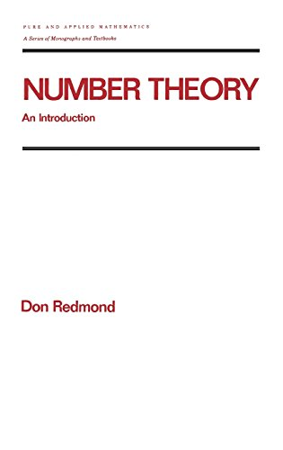 Number Theory: An Introduction to Pure and Applied Mathematics (Chapman & Hall/CRC Pure and Applied Mathematics)