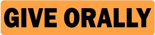 Give Orally - Veterinary Labels / Stickers, 500 labels per roll, 1 roll per package