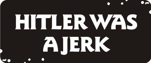 "Price comparison product image 3 - Hitler Was A Jerk 1 1/4"" x 3"" Hard Hat Biker Helmet Stickers Bs189"