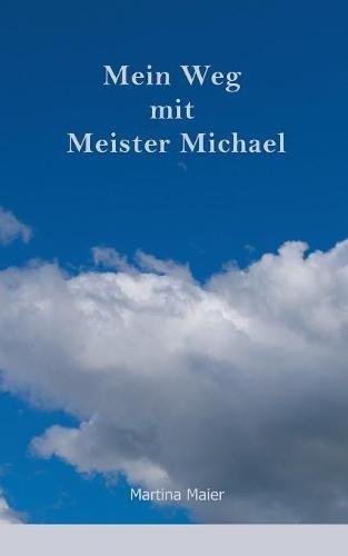 Mein Weg mit Meister Michael
