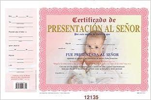 46392a0b0 Certificado De Presentacion Al Señor Para Niña  GOSPEL PRESS   9780938127659  Amazon.com  Books