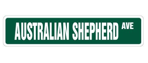 AUSTRALIAN SHEPHERD Street Sign dog pet lover breeder groomer   Indoor/Outdoor   24