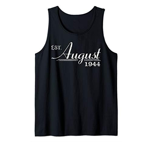 August 1944 75th B-day - Vintage 1944 T-Shirt For Men Women Tank Top (June 6 1944 Was The Date Of)