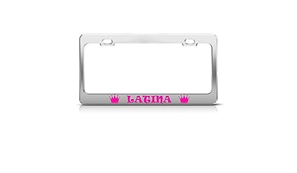 Chrome METAL License Plate Frame LATINA PRINCESS Auto Accessory