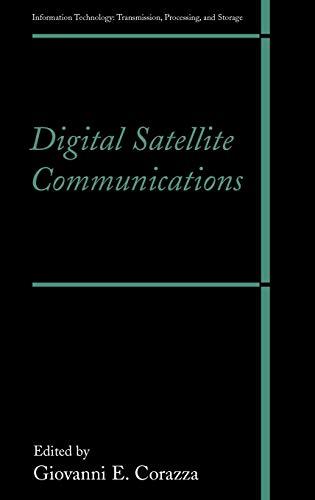(Digital Satellite Communications (Information Technology: Transmission, Processing and Storage))