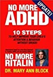 No More ADHD Publisher: Block System; Updated edition