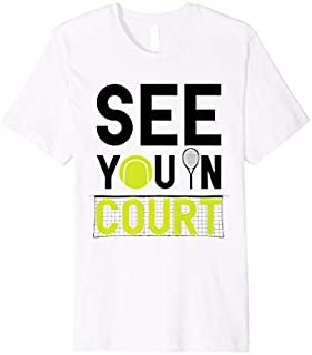 Best Gift Funny Tennis Player Tennis Coach Tennis Gift Premium  Need Funny TShirt